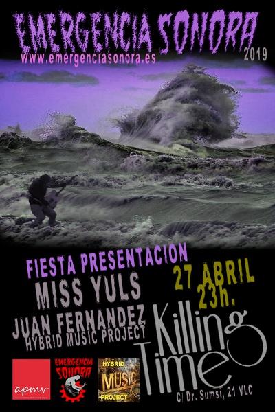Cartel de la presentación de Emergencia Sonora 2019 en Killing Time (Valencia)